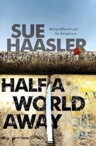 half a world away haasler